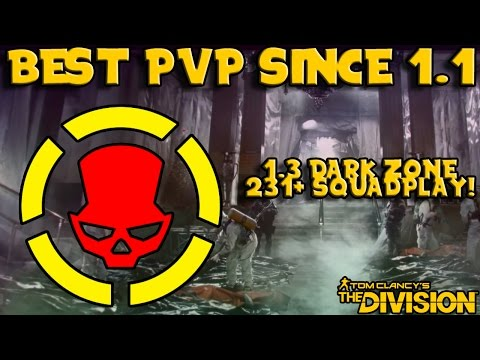 Best PvP since 1.1? (The Division) 1.3 DZ 231+ Squadplay Mp3