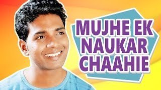 Mujhe Ek Naukar Chaahie | Hindi Comedy Video | Pakau TV Channel