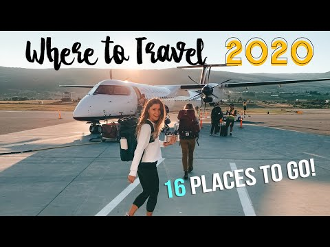 WHERE to TRAVEL in 2020 16 PLACES you NEED TO GO in 2020