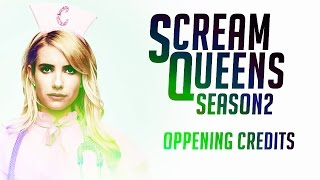 SCREAM QUEENS: Oppening Credits 2 Season (ABERTURA 2ª TEMPORADA)