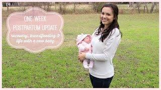 1 Week PostPartum Update | Recovery, Breastfeeding & Life with a New Baby