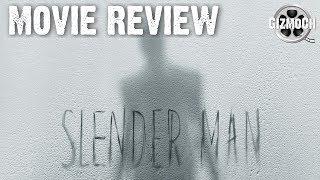 Slender Man (Movie Review) | GizmoCh