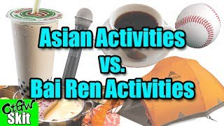 Asian Activities vs. White People Activities