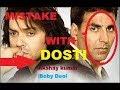 Plenty Mistake with DOSTI Movie /   Akshay Kumar /Boby Deol Very Beautiful Story