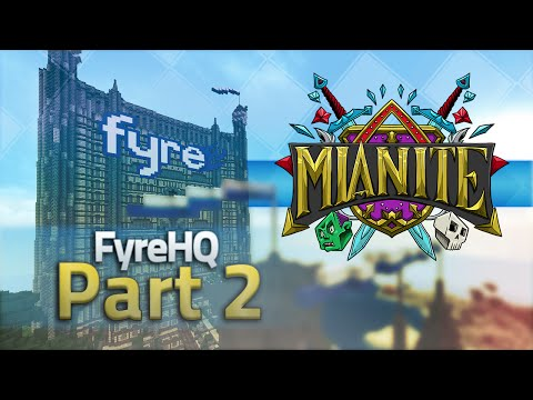 Minecraft Mianite Building - FyreHQ : Part 2 [Inc. Timelapse footage]