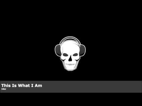 I:Gor - This Is What I Am