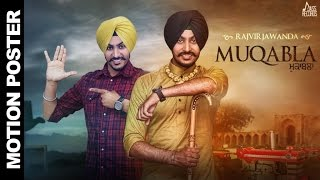 New Punjabi Songs 2016 |  Moqabla |  Motion Poster | Rajvir Jawanda | Latest Punjabi Songs 2016