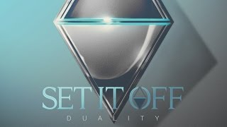 Set It Off - Forever Stuck In Our Youth