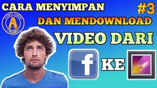 Cara Menyimpan dan Mendownload Video dari Facebook ke Galeri Kita di Android | TUTORIAL ANDROID #3