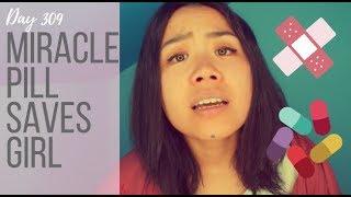 309. Miracle Pill Saves Girl