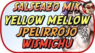 SALSEO MIX - WISMICHU JPELIRROJO YELLOWMELLOW