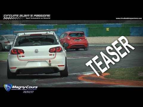 Teaser - Alain's Passions -  Magny Cours  - 26/02/2017
