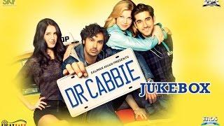 Dr Cabbie  Jukebox Full Songs