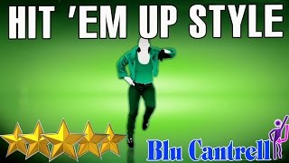 🌟Just Dance 4: Hit 'Em Up Style - Blu Cantrell 🌟