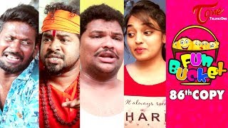 Fun Bucket | 86th Episode | Funny Videos | #TeluguComedyWebSeries