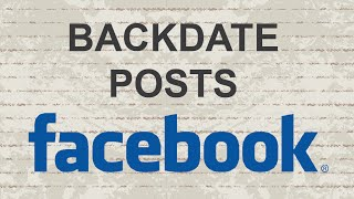 How to backdate posts in Facebook Page