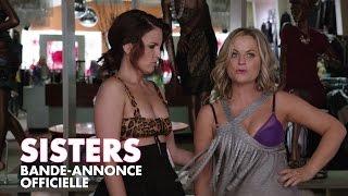 Sisters / Bande-Annonce Officielle VF [Au cinéma le 11 mai 2016]