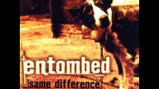 Entombed - Same Difference (Full Album)