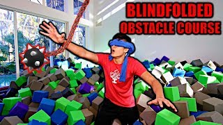 Blindfolded OBSTACLE COURSE Challenge!