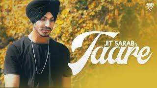 Taare - Jit Sarab || Latest Punjabi song 2017 || Full Audio