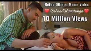 OSHAD - Nethu (නෙතූ) | Official Music Video