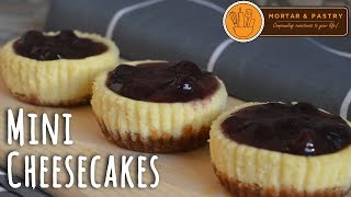 MINI CHEESECAKES | How To Make Mini Blueberry Cheesecakes | Ep. 30 | Mortar and Pastry
