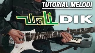Tutorial Melodi WALI - DIK full | Detail (Slow Motion)