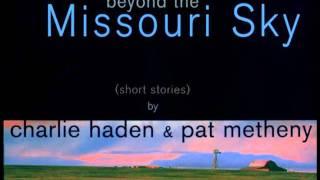Charlie Haden & Pat Metheny - Spiritual
