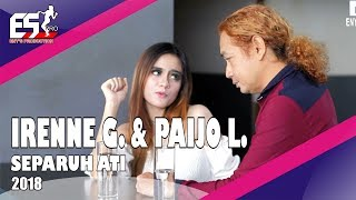 Download Irenne Ghea & Paijo Londo - Separuh Ati [OFFICIAL]
