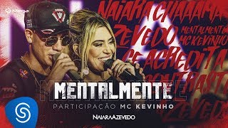 Naiara Azevedo - Mentalmente part. MC Kevinho (DVD Contraste)