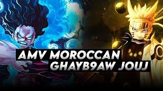 AMV Maroccan -  Ghayb9aw Jouj