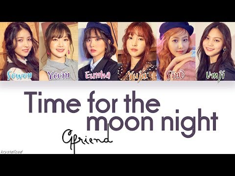 Xxx Mp4 GFRIEND 여자친구 밤 Time For The Moon Night HAN ROM ENG Color Coded Lyrics 3gp Sex