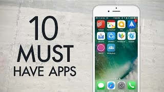 10 Must Have iPhone Apps (2016)