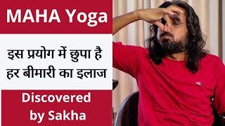 Maha Yoga -- Discovered by Shashank Aanand (Sakha)