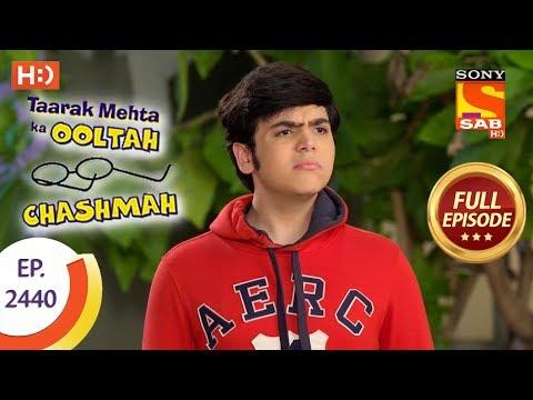 Xxx Mp4 Taarak Mehta Ka Ooltah Chashmah Ep 2440 Full Episode 6th April 2018 3gp Sex