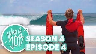 Giant Barrels on Water Skis and Sharks Cove Surfing | Who is JOB 5.0: S4E4