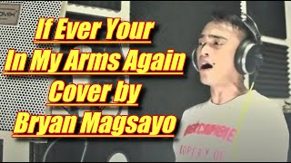 Peabo Bryson - If Ever Your In My Arms Again (Cover by Bryan Magsayo)