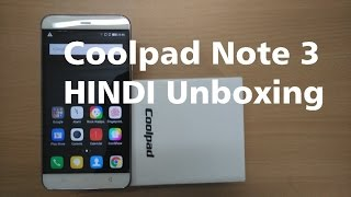 Coolpad Note 3 Unboxing In Hindi