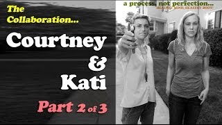The Courtneypants Collaboration Pt 2 - Courtney & Kati answer questions from Court's subscribers!