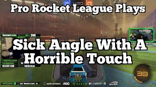 Pro Rocket League Plays: Sick Angle With A Horrible Touch