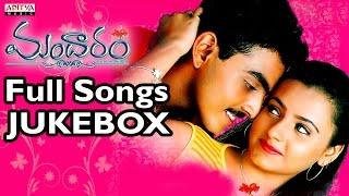 Mandaram Telugu Movie Songs Jukebox II Raghavendra, Laili Khan