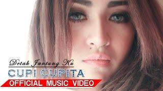Cupi Cupita - Detak Jantung Ku [Official Music Video HD]