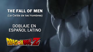 Dragon Ball Z: The Fall of Men - (Español Latino) HD
