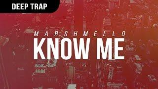Marshmello - KnOw ME