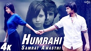 Humrahi - Samrat Awasthi - KLC - New Hindi Love Songs 2015 - 4K Ultra HD Video