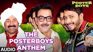 The Poster boys Anthem Full Song | Poster Boys | Sunny Deol, Bobby Deol, Shreyas Talpade