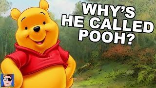 Why Is He Called Winnie the Pooh?
