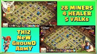 TH12 New Best ARMY!! 28 MINER+ 5 VALKs+ 4 HEALERs | TH12 War Strategy #48 | COC 2018 |