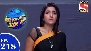 Badi Door Se Aaye Hain - बड़ी दूर से आये है - Episode 218 - 9th April 2015