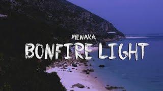 Menaka - Bonfire Light (Official Lyric Video)